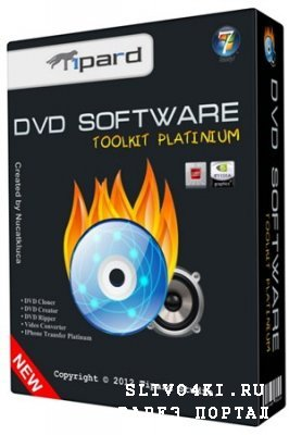 Tipard DVD Software Toolkit Platinum v.6.1.50 (2012/ENG/PC/Portable by fisher3)